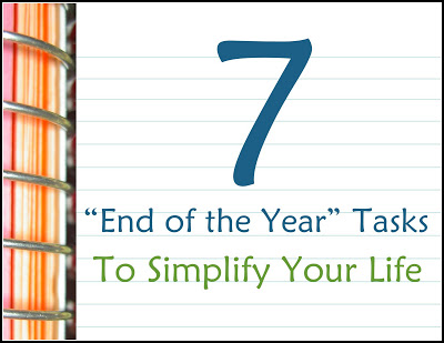 7 End of the Year Tasks to Simplify Your Life