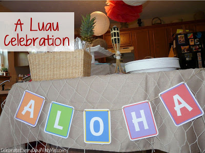 Our Luau Birthday Celebration (Part Two)