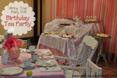 Bring Your Baby Doll Birthday Tea Party