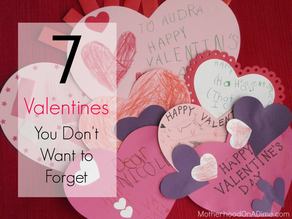 7 Valentines You Don't Want to Forget