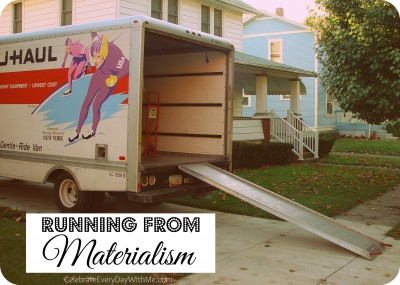running from materialism