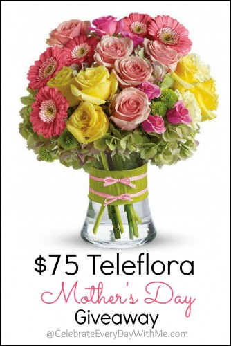 $75 Teleflora Mother's Day Giveaway..