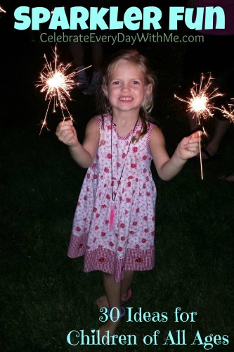 sparkler fun - 30 ideas for children of all ages