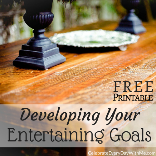 Developing Your Entertaining Goals with Free Printable