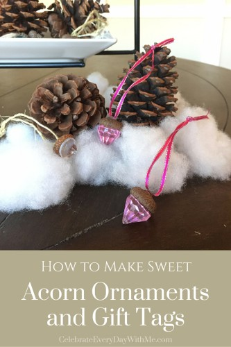 How to Make Sweet Acorn Ornaments and Gift Tags - DIY