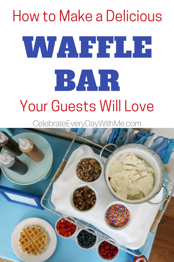 How to Make a Delicious Waffle Bar Your Guests Will Love