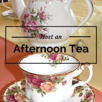 Host an Afternoon Tea (Part One)