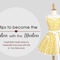 15 Tips to Become the Hostess with the Mostess