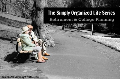 simply organized life retirement and college planning