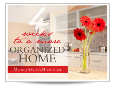 4-weeks-to-organized-home.money saving mom