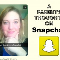 A Parent's Thoughts on Snapchat