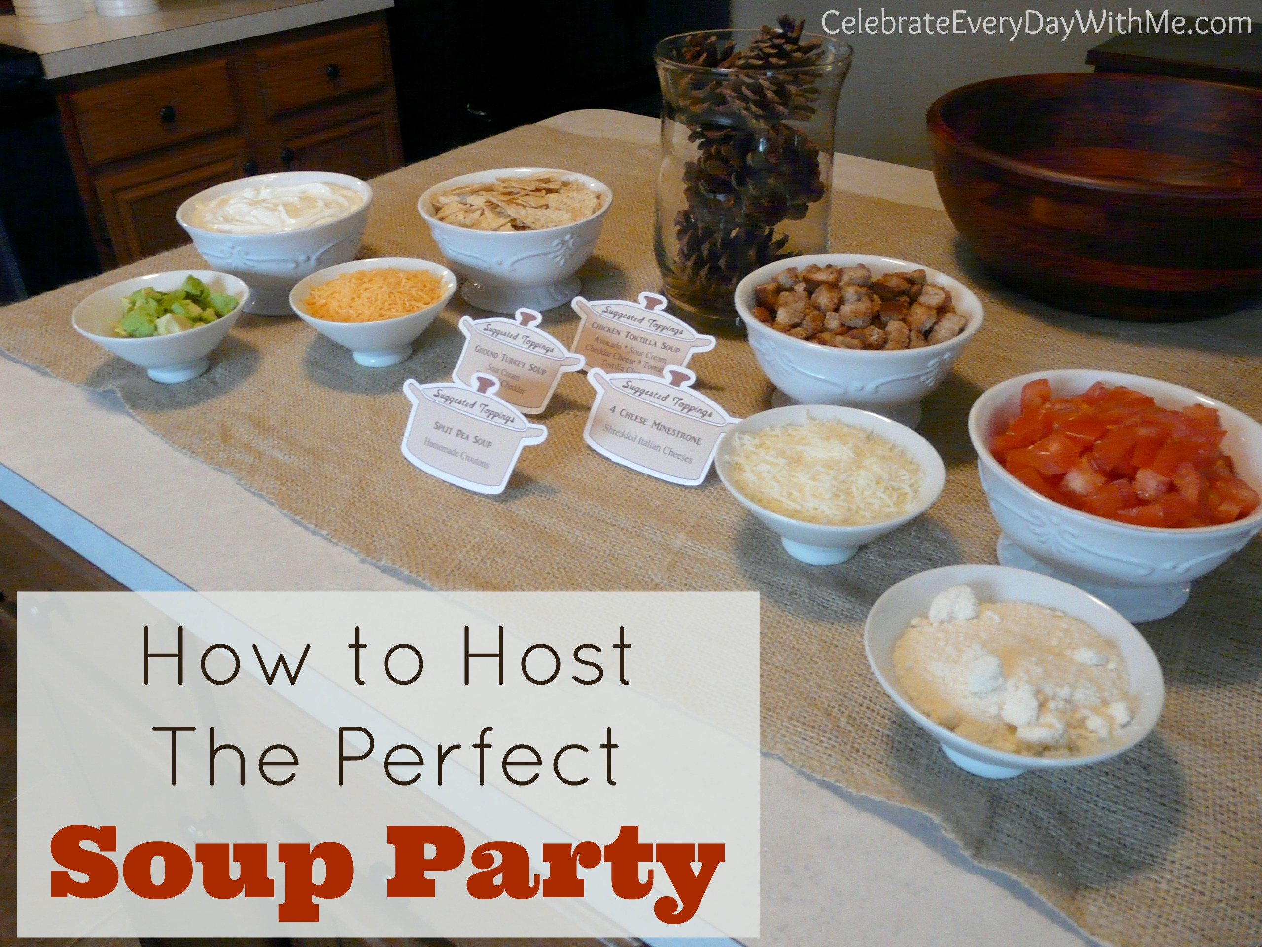 How to Host the Perfect Soup Party | Celebrate Every Day ...