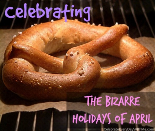 Celebrating the Bizarre Holidays of April