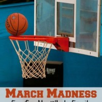 March Madness Fun For the Whole Family