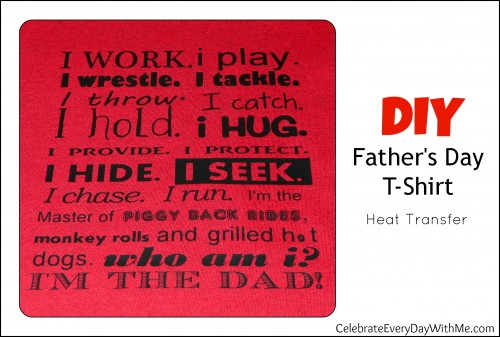 heat transfer message for DIY Father's Day T-Shirt.