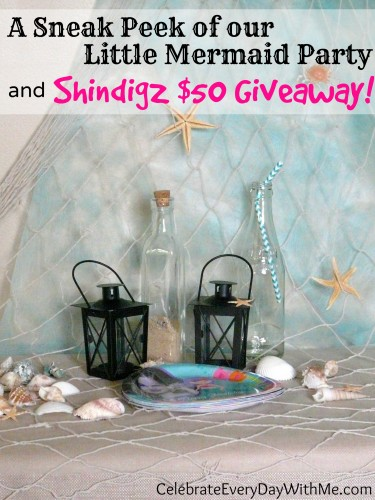sneak peek of our little mermaid party and Shindigz $50 giveaway