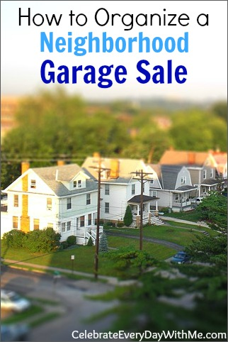 how to organize a neighborhood garage sale.