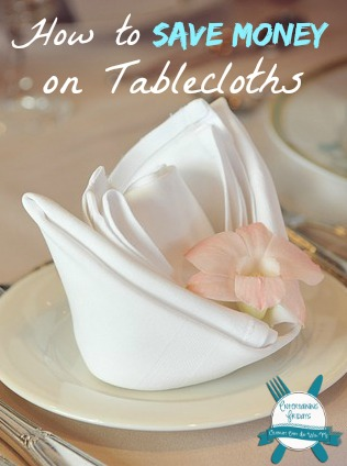how to save money on tablecloths
