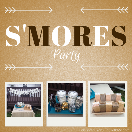 S'MORES Party.