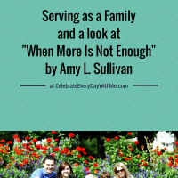 "Serving As A Family:  ""When More Is Not Enough"""