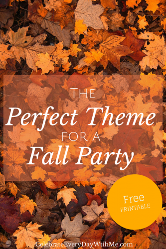 the perfect theme for a fall party with free printable