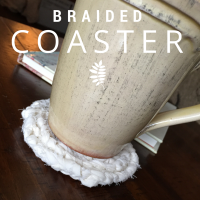 How To Make A Braided Coaster:  Step by Step Tutorial