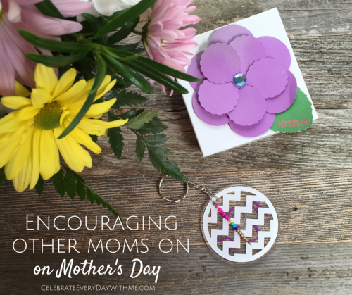 Encouraging other moms on mother's day (2)