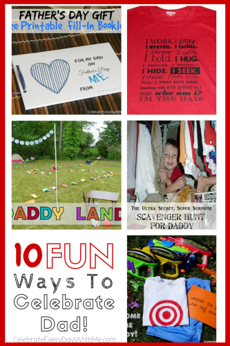 10 FUN Ways to Celebrate Dad! -gifts, crafts, games and crazy activities