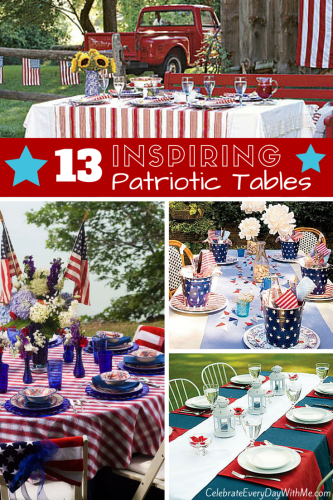 13 Inspiring Patriotic Tables--