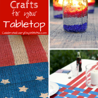 7 Patriotic Crafts for your Tabletop