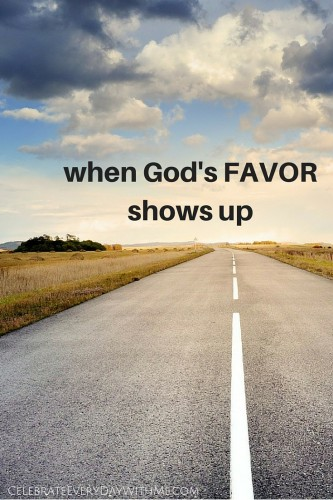when God's FAVOR shows up