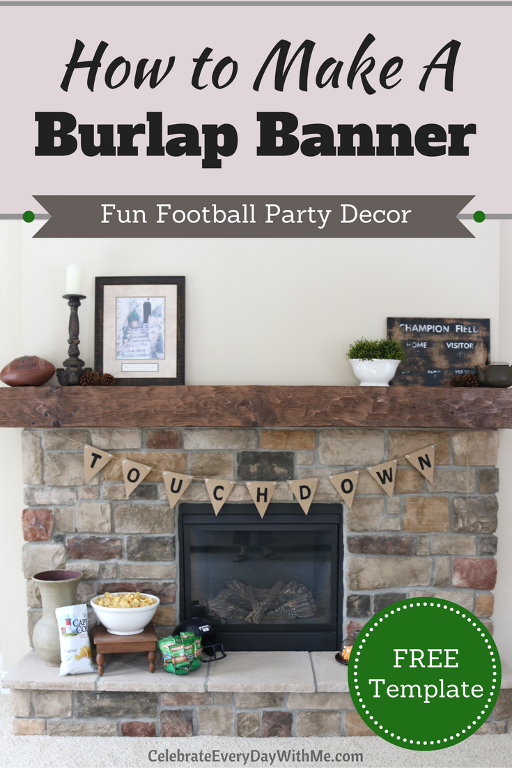 Fun Football Party Decor:  How to Make a Burlap Banner