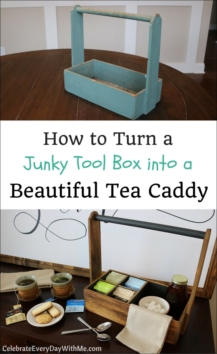 How to Turn a Junky Tool Box into a Beautiful Tea Caddy