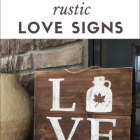 How to Make Rustic LOVE Signs