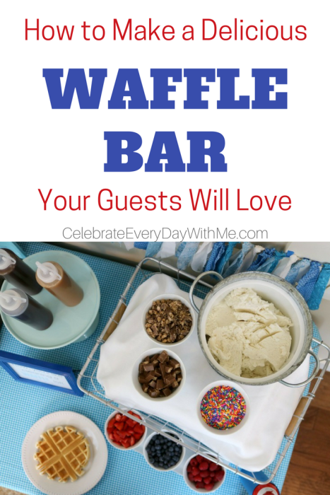 How to Create a Delicious Waffle Bar Your Guests Will Love