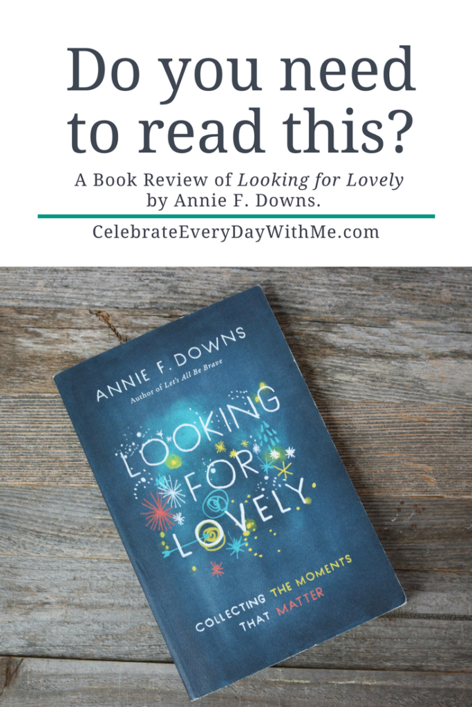 """""""Looking For Lovely"""" – Do You Need to Read This?"""