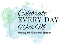Celebrate Every Day With Me