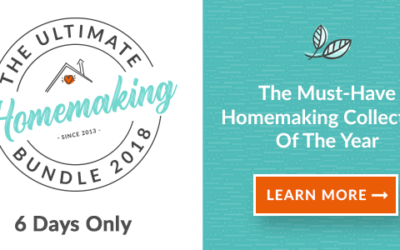Create a Home & Life You Love with the Ultimate Homemaking Bundle